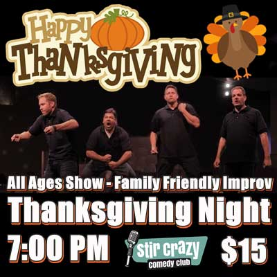 Family-Friendly Thanksgiving Improv Show