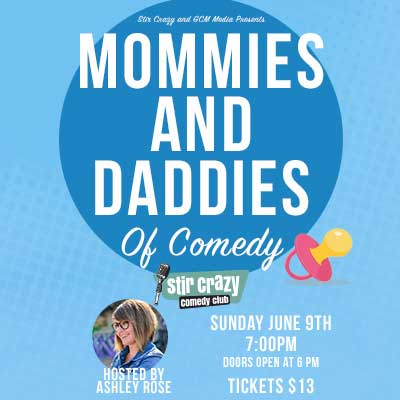 Mommies & Daddies of Comedy