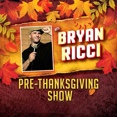 Pre-Thanksgiving with Bryan Ricci