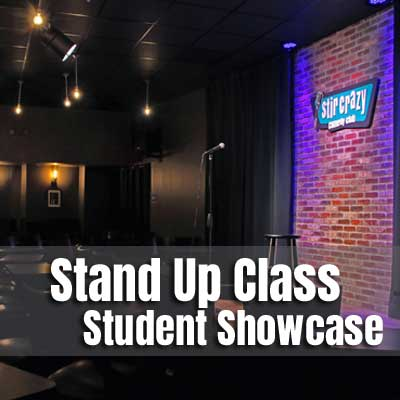 Stand Up Class Showcase